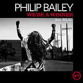 We're A Winner (Radio Edit) by Philip Bailey