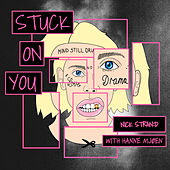 Stuck On You by Nick Strand