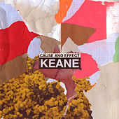 Cause And Effect (Deluxe) van Keane