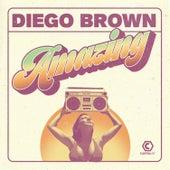 Amazing (Remixes) von Diego Brown