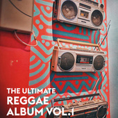 The Ultimate Reggae Album Vol.1 de Various Artists