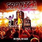 No Pain, No Gain von Cronica
