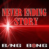 Never Ending Story (Remix) by Bing Bong