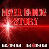 Never Ending Story (Remix) von Bing Bong