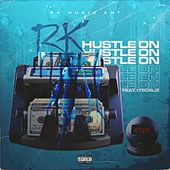 Hustle on by RK
