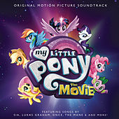 My Little Pony: The Movie (Original Motion Picture Soundtrack) de Various Artists