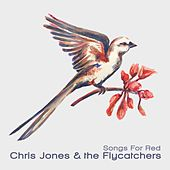 Songs for Red by Chris Jones