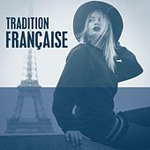 Tradition Française by Various Artists