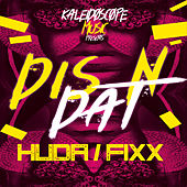 Dis N Dat by DJ Fixx