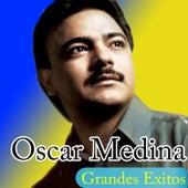 Grandes Exitos de Oscar Medina