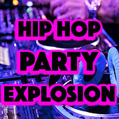 Hip Hop Party Explosion von Various Artists