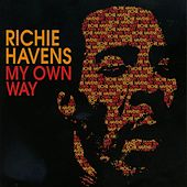 My Own Way by Richie Havens