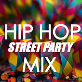 Hip Hop Street Party Mix de Various Artists