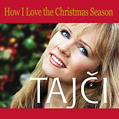 How I Love the Christmas Season by Tajci