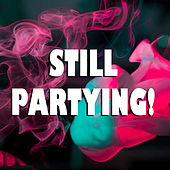 Still Partying! by Various Artists