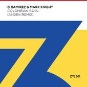 Colombian Soul (Anden Remix) by D. Ramirez