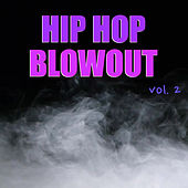 Hip Hop Blowout vol. 2 de Various Artists