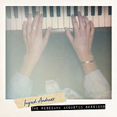 The Rosebank Acoustic Sessions by Ingrid Andress