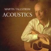Acoustics von Martin Tallstrom