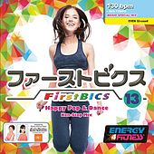 Firstbics 13 (Mixed Compilation For Fitness & Workout  130 Bpm / 32 Count) by Various Artists