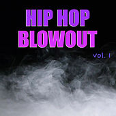 Hip Hop Blowout vol. 1 de Various Artists