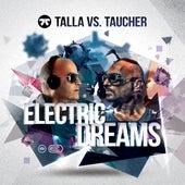 Electric Dreams by Talla 2XLC