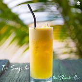 Top Songs for the Beach Bar by Various Artists