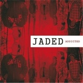 Addicted de Jaded