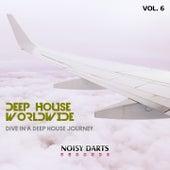 Deep House Worldwide, Vol. 6 (Dive In A Deep House Journey) de Mirko Worz, Mitekss, Miguel Serrano, Simon Lunardi, Ernesto Ortega, Oner Zeynel, Spin Head, Nacim Ladj, Jack Liberto, John Rivera