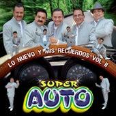 Un Poco de Nada, Vol. 2 (Lo Nuevo y Mis Recuerdos) by Super Auto