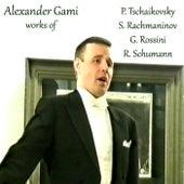 Works of P. Tchaikovsky, S. Rahmaninov, G. Rossini, R. Schumann de Alexander Gami