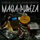 Magia y Pureza by Lawer