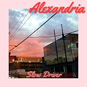 Alexandria by Slow Driver