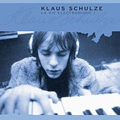 La Vie Electronique, Vol. 1 von Klaus Schulze