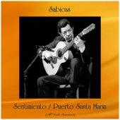 Sentimiento / Puerto Santa Maria (All Tracks Remastered) de Sabicas