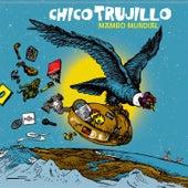 Mambo Mundial von Chico Trujillo