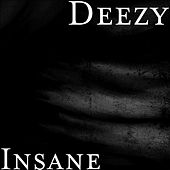 Insane de Deezy