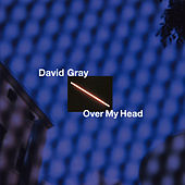 Over My Head de David Gray