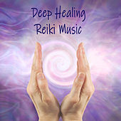 Deep Healing Reiki Music de Reiki