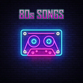 80s Songs di Various Artists