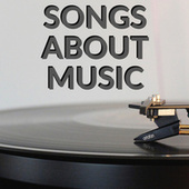 Songs About Music van Various Artists