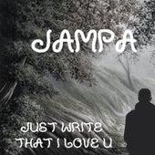 Just Write I Love U de Jampa