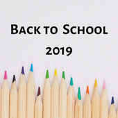 Back To School 2019 di Various Artists
