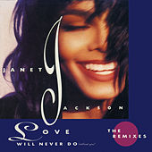 Love Will Never Do (Without You): The Remixes de Janet Jackson