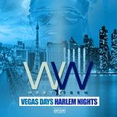 Vegas Days Harlem Nights von Westtsew