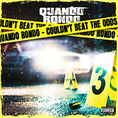 Couldn't Beat The Odds by Quando Rondo
