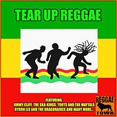 Tear Up Reggae de Various Artists