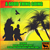 A Good Thing Going by Various Artists