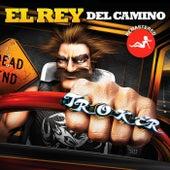 El Rey del Camino (Remastered 2018) de Troker
