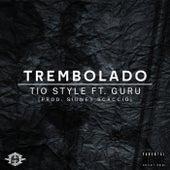 Trembolado by Tio Style